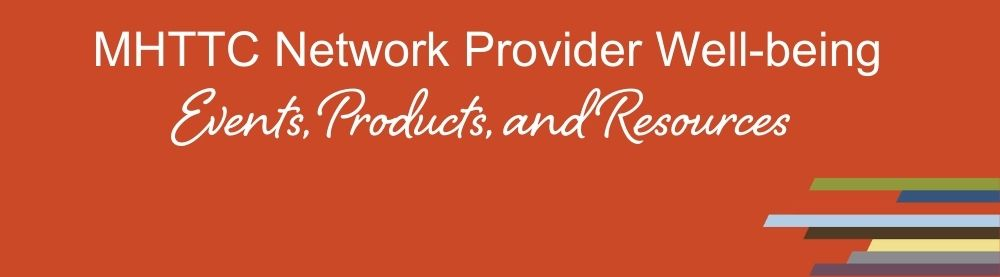 Network Provider Wellbeing Events and Products
