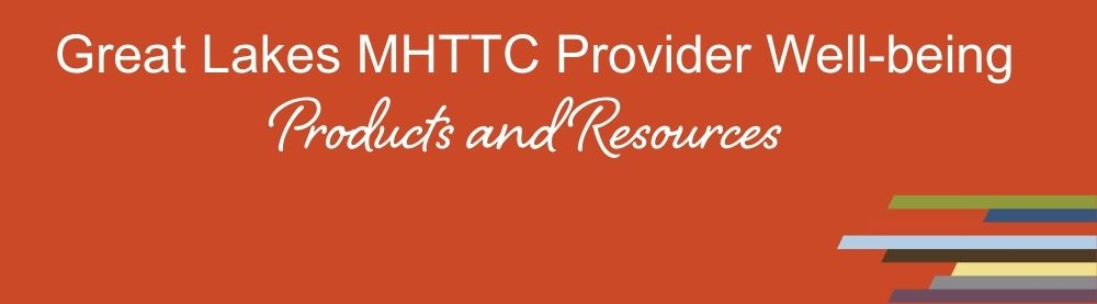 MHTTC wellbeing products