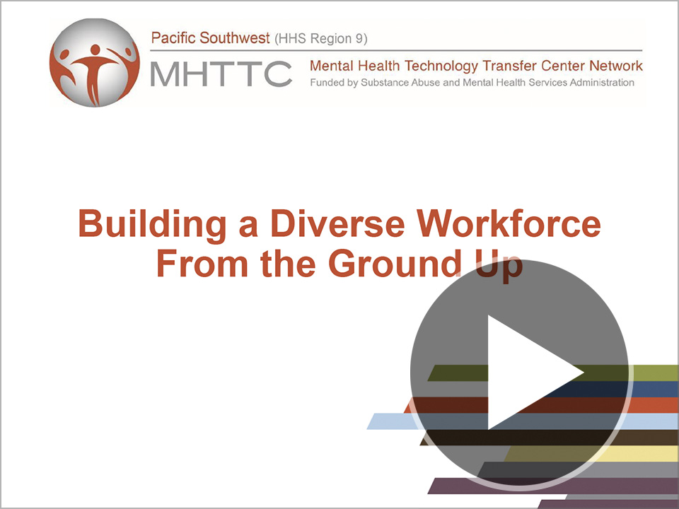 Title slide for Building a Diverse Workforce from the Ground Up