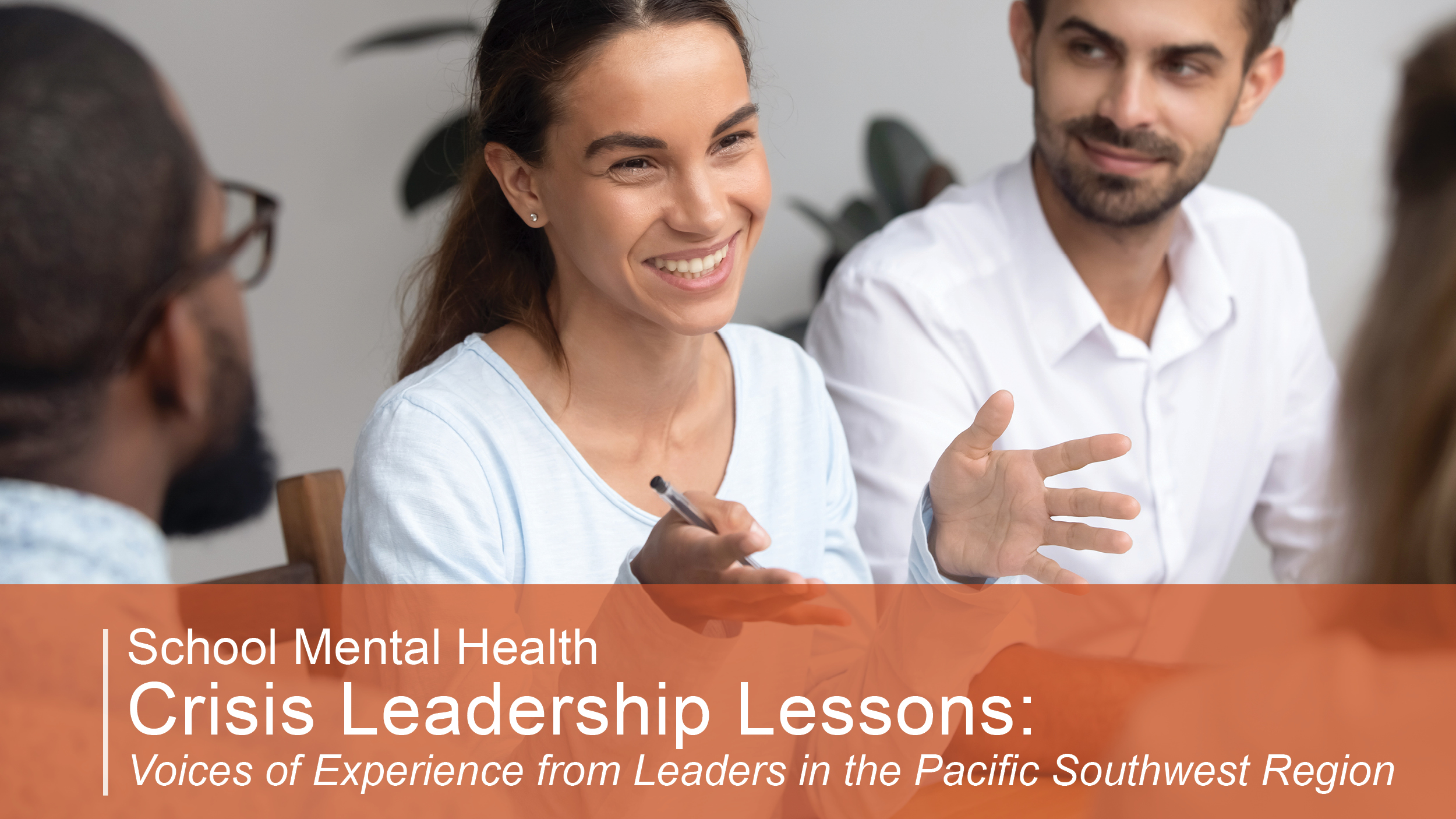 School Mental Health Crisis Leadership Lessons: Voices of Experience from Leaders in the Pacific Southwest Region