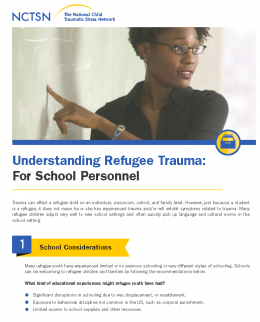 UNDERSTANDING REFUGEE TRAUMA: FOR SCHOOL PERSONNEL