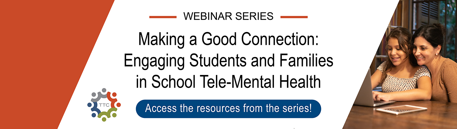 School Telehealth Post-Webinar Series Banner