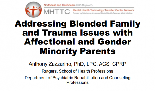 Addressing Blended Family and Trauma Issues with Affectional and Gender Minority Parents