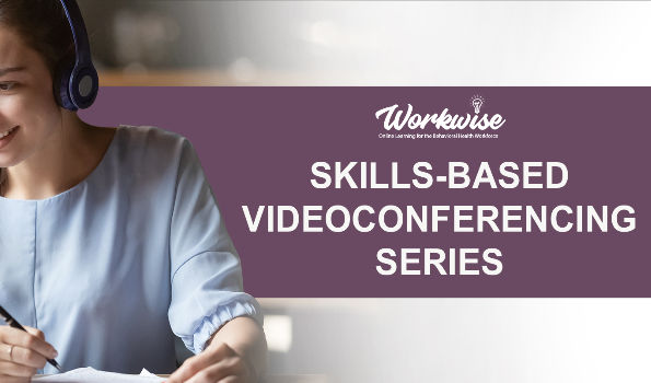 "Woman working with the words ""Skills-Based Videoconferencing Series"" in the background"
