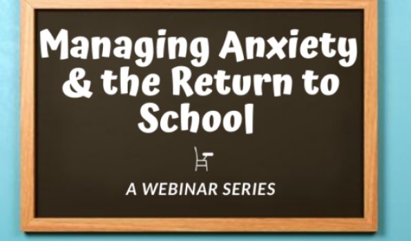 Managing Anxiety & The Return to School logo