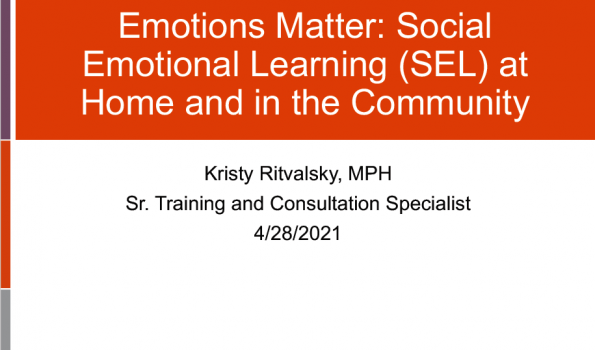 Emotions Matter: Social Emotional Learning (SEL) at Home and in the Community